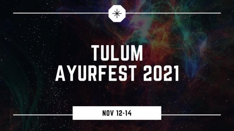Tulum Ayurfest 2021